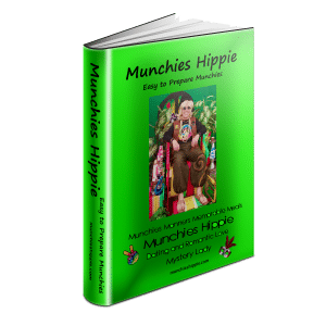 Munchies Hippie - Easy to Prepare Munchies